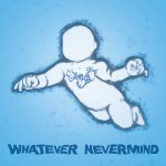 Various Artists - Whatever Nevermind