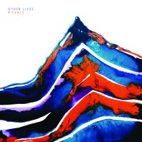 Other Lives – Rituals
