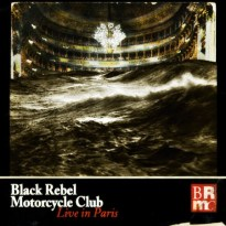 Black Rebel Motorcycle Club – Live in Paris