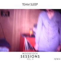 Team Sleep – Woodstock Sessions Vol. 4
