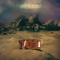 Grave Pleasures – Dreamcrash
