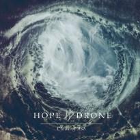 Hope Drone – Cloak of Ash