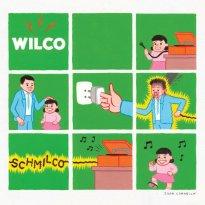 Wilco – Schmilco