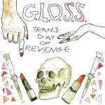 g-l-o-s-s-trans-day-of-revenge