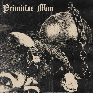Primitive Man - Caustic