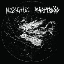 Neolithic & Martyrdöd – Split