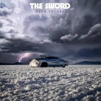 The Sword – Used Future