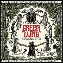 Green Lung – Woodland Rites