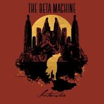 The Beta Machine – Intruder