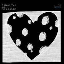 Thomas Erak and the Shoreline – The Covers