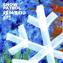 Snow Patrol – Reworked (EP1)