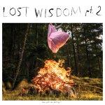 Mount Eerie - Lost Wisdom pt. 2