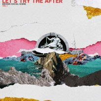 Broken Social Scene – Let's Try the After (Vol. 1)