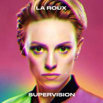 La Roux – Supervision