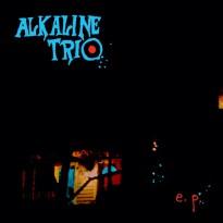 Alkaline Trio – E.P.