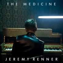 Jeremy Renner – The Medicine