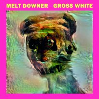 Melt Downer – Gross White