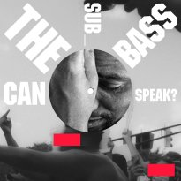 Algiers – Can the Sub_Bass Speak? / It All Comes Around Again