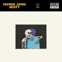 Father John Misty – To S. / To R.