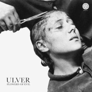 Ulver - Flowers of Evil