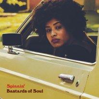 Bastards of Soul – Spinnin'