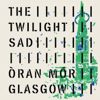 The Twilight Sad – Oran Mor 2020
