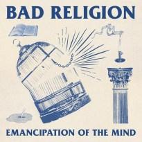 Bad Religion – Emancipation of the Mind