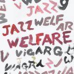 Viagra Boys - Welfare Jazz