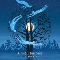 Jon Hopkins – Piano Versions