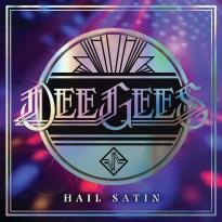 Dee Gees / Foo Fighters – Hail Satin