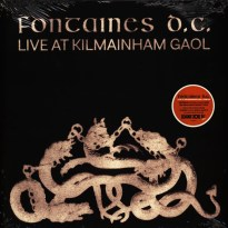 Fontaines D.C. – Live at Kilmainham Gaol