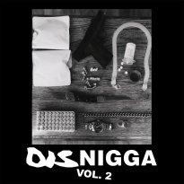 Soul Glo – DisNigga, Vol. 2