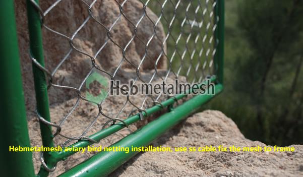 Hebmetalmesh aviary bird netting installation, use ss cable fix the mesh to frame