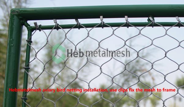 Hebmetalmesh aviary bird netting installation, use clips fix the mesh to frame