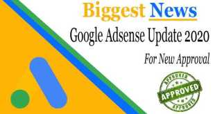 Google AdSense Latest News For Approval 2020