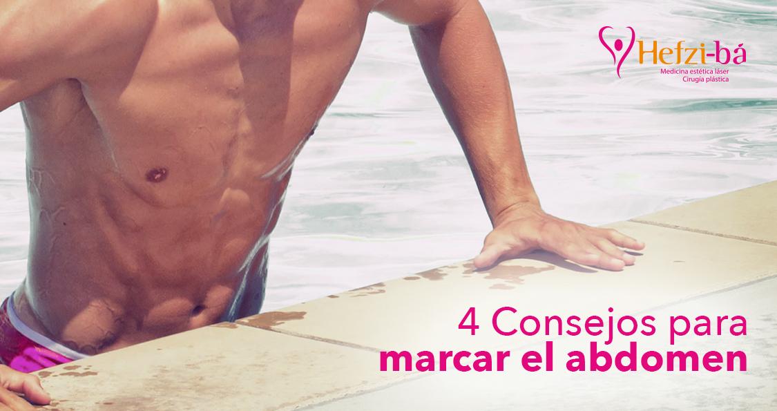 4 Consejos para marcar el abdomen