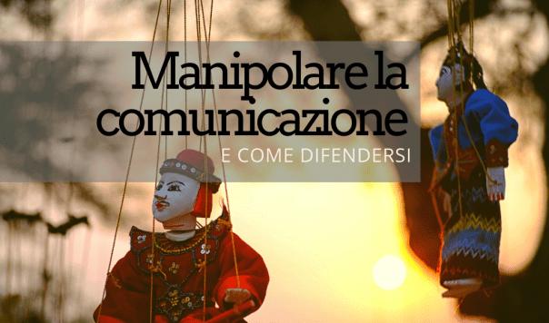 manipolare la comunicazione