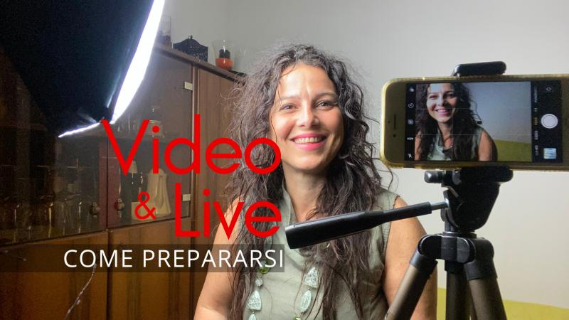 Video &Live come prepararsi