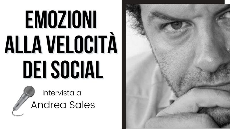 Intervista ad Andrea Sales