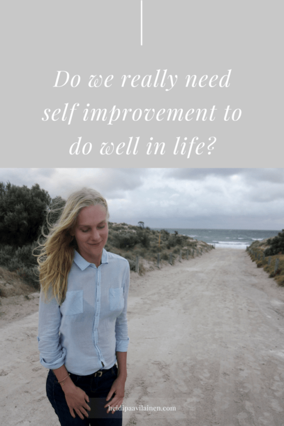 Do We Really Need Self Improvement To Do Well In Life