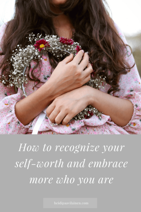 How to recognize your self-worth and embrace more who you truly are. Click through to read the post. | Self-love | Relationship advice | Find love | Spiritual guidance | Three Principles |