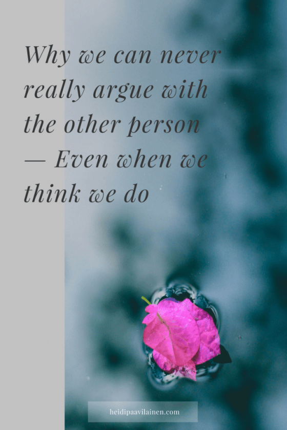 Why we can never argue with the other person — Even when we think we do | Relationship advice | Relationship problems | Three Principles | Spiritual healing |