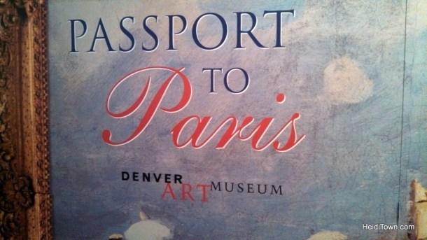 Passport to Paris at the Denver Art Museum. HeidiTown.com