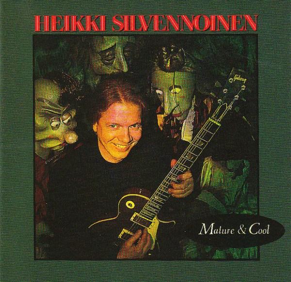 Heikki Silvennoinen - Mature & Cool cd (1992)