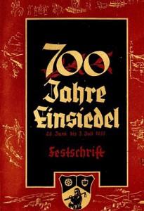 Festschrift 700 Jahre Einsiedel