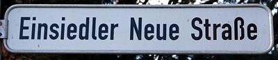 Einsiedler Neue Straße