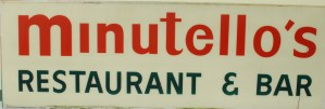 ALT:Minutello's Restaurant & Bar sign