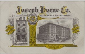 ALT:Trade postcard commemorating Pittsburgh's Centennial and 60 years of business for the Joseph Horne Co. Department Store, 1908. General Postcard Collection, GPCC, Detre Library & Archives, Senator John Heinz History Center.