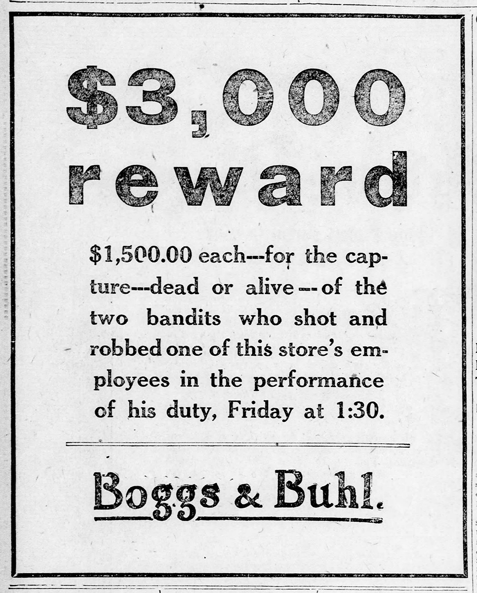 Reward advertisement from Boggs & Buhl Department Store.   Uncovering Crime: Documenting Pittsburgh's Criminal Past   Heinz History Center