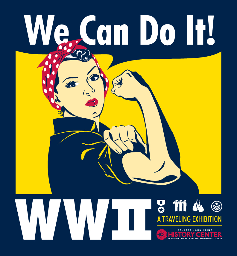 We Can Do It! WWII Traveling Exhibit